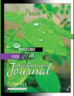 Change Your Posture! Change Your Life! Affirmation Journal Vol. 3 (Change Your Posture Affirmation Journals, nr. 3)