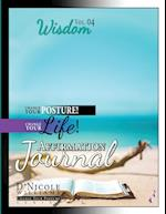 Change Your Posture! Change Your Life! Affirmation Journal Vol. 4 (Change Your Posture Affirmation Journals, nr. 4)