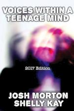 Voices Within A Teenage Mind [2017 Edition]
