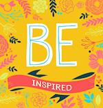 Be Inspired (Be)