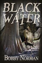 Black Water af Bobby Norman