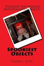Spookiest Objects