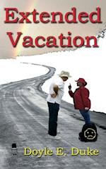 Extended Vacation af Doyle E. Duke
