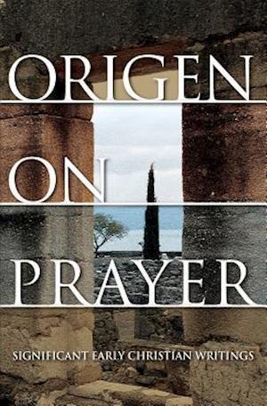 Bog, paperback Origen on Prayer af Origen Adamantius