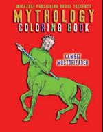 Mythology Coloring Book af Coloring Book, Kambiz Mostofizadeh