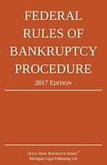 Federal Rules of Bankruptcy Procedure; 2017 Edition