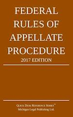 Federal Rules of Appellate Procedure; 2017 Edition