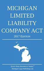 Michigan Limited Liability Company ACT; 2017 Edition