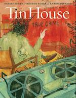 Tin House (Tin House Magazine, nr. 19)