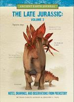 The Late Jurassic (Ancient Earth Journal, nr. 2)