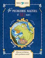 The Prehistoric Masters of Art (Jurassic Classics, nr. 1)