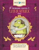 The Prehistoric Masters of Literature (Jurassic Classics, nr. 1)