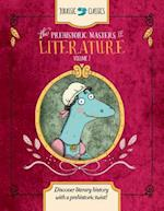 The Prehistoric Masters of Literature (Jurassic Classics, nr. 2)