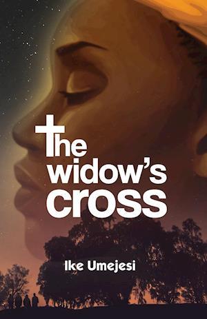 Bog, paperback The Widow's Cross af Ikechukwu Umejesi
