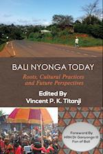 Bali Nyonga Today