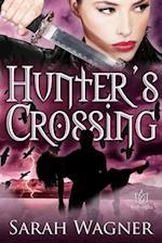 Hunter's Crossing af Sarah Wagner