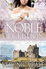 A Noble Deception af Veronica Bale