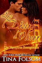Les Desirs D'Oliver (Les Vampires Scanguards - Tome 7) (Les Vampires Scanguards, nr. 7)