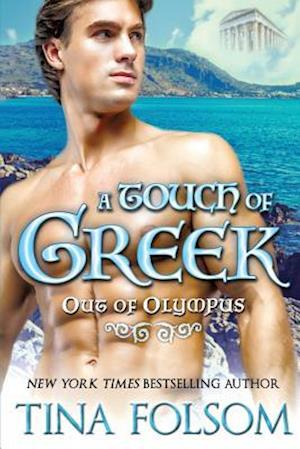 Bog, paperback A Touch of Greek (Out of Olympus #1) af Tina Folsom