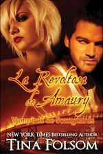 La Revoltosa de Amaury (Vampiros de Scanguards, nr. 2)