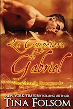 La Companera de Gabriel (Vampiros de Scanguards, nr. 3)