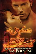 La Redencion de Zane (Vampiros de Scanguards, nr. 5)