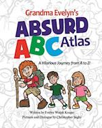 Grandma Evelyn's Absurd ABC Atlas