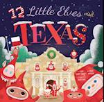 12 Little Elves Visit Texas (12 Little Elves)