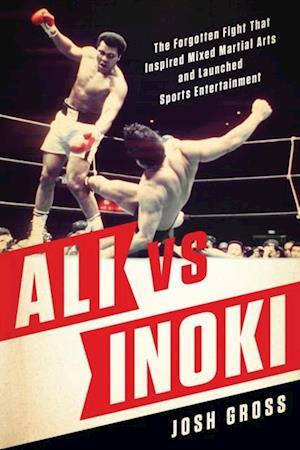 Ali vs. Inoki af Josh Gross