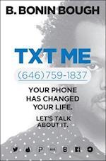 Txt Me (646) 759-1837