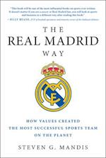 The Real Madrid Way af Steven G. Mandis