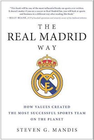 Real Madrid Way af Steven G. Mandis