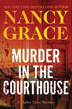 Murder in the Courthouse af Nancy Grace