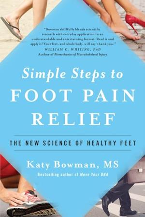 Simple Steps to Foot Pain Relief af Katy Bowman