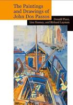The Paintings and Drawings of John DOS Passos