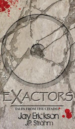 Bog, hardback Exactors af Jay Erickson, J. P. Strohm