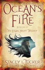 Ocean's Fire (Equal Night Trilogy)