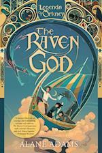 The Raven God (Legends of Orkney)