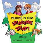 Reading Is Fun! Imagine That! (nr. 1)