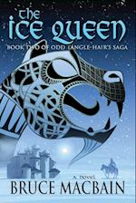 The Ice Queen (Odd Tangle hair Saga, nr. 2)