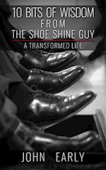 10 Bits of Wisdom from the Shoe Shine Guy