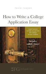 How to Write a College Application Essay