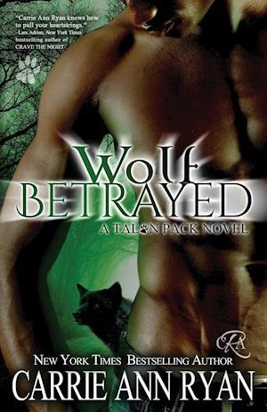 Bog, paperback Wolf Betrayed af Carrie Ann Ryan