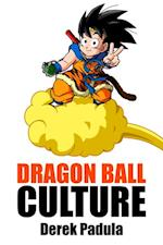 Dragon Ball Culture Volume 4: Westward