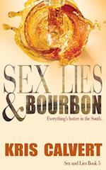 Sex, Lies & Bourbon (Sex and Lies, nr. 5)