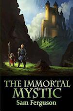 The Immortal Mystic