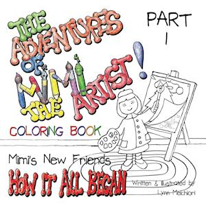 Bog, paperback The Adventures of Mimi the Artist af Lynn Melchiori