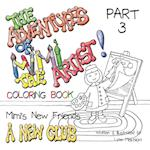 The Adventures of Mimi the Artist, Book 1, Mimi's New Friends (Mimis New Friends, nr. 3)