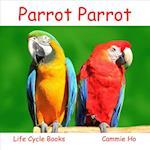 Parrot Parrot af Cammie Ho