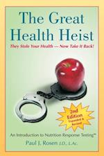 Great Health Heist af Paul J. Rosen